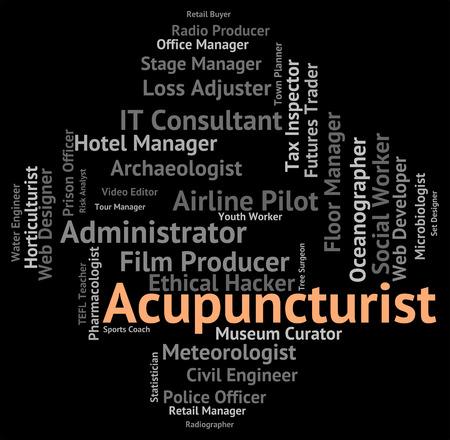 acupuncturist: Acupuncturist Job Showing Alternative Medicine And Work Foto de archivo