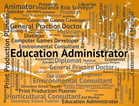 lernte: Bildung Administrator darstellt Learned ausgebildete und Word-