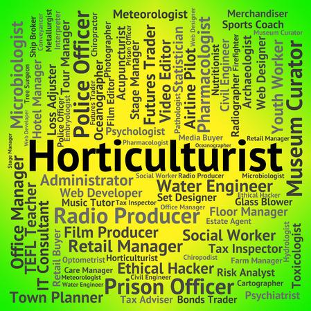 horticulturist: Horticulturist Job Indicating Text Career And Recruitment