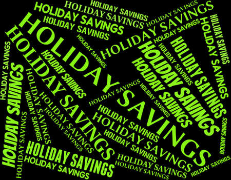 time off: Holiday Savings Showing Go On Leave And Time Off Stock Photo