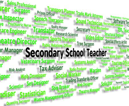 secondary school: Secondary School Teacher Indicating Senior Schools And Career