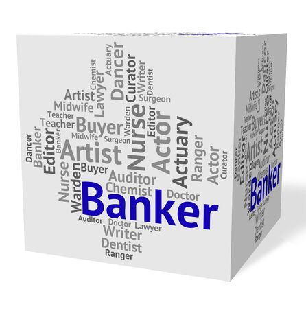 banker: Banker Job Showing Text Hire And Financial Stock Photo