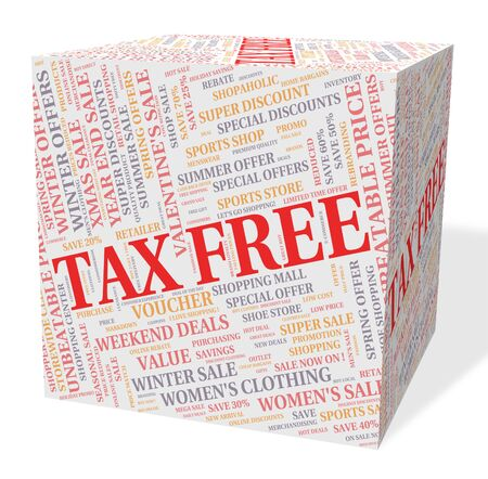 taxpayers: Tax Free Cube Meaning Duty Buy And Untaxed Stock Photo