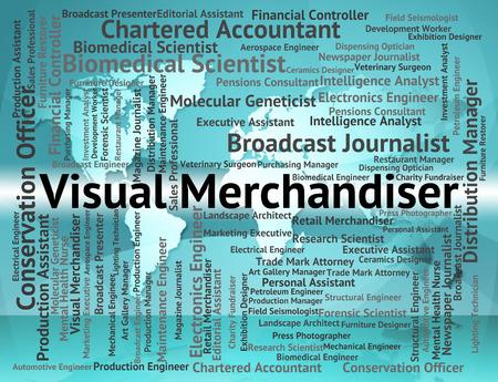 merchandiser: Visual Merchandiser Representing Text Employee And Career Stock Photo