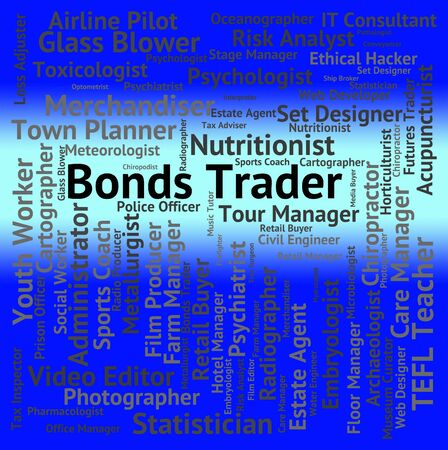 importer: Bonds Trader Showing Security Commerce And Occupations