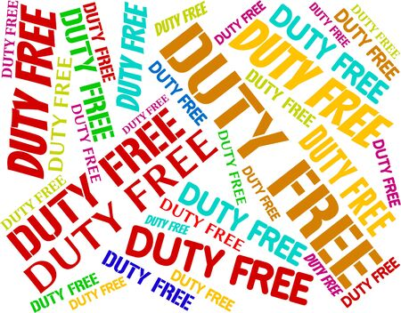 on duty: Duty Free Indicating Vat Word And Text Stock Photo