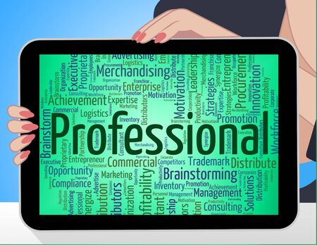 proficiency: Professional Word Showing Excellence Proficiency And Educated Stock Photo