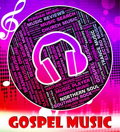 gospel music: Gospel Music Indicating Sound Tracks And Musical