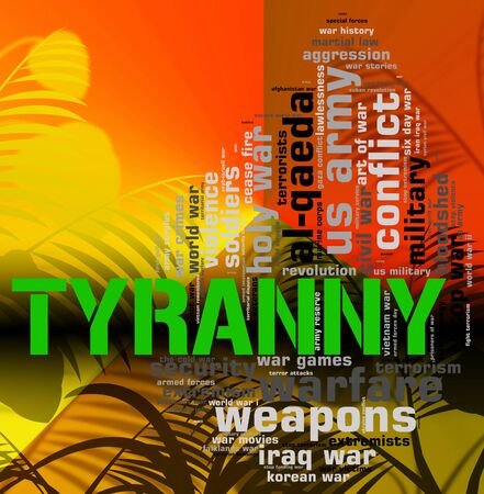 undemocratic: Tyranny Word Meaning Reign Of Terror And Undemocratic Rule Stock Photo
