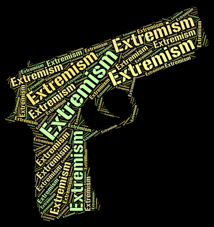 bigotry: Extremism Word Showing Sectarianism Chauvinism And Extreme