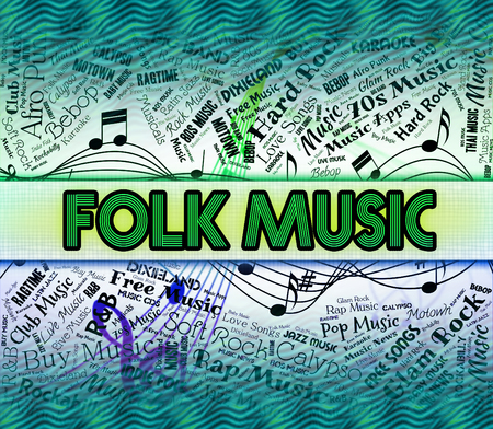 folk music: Folk Music Representing Sound Track And Song