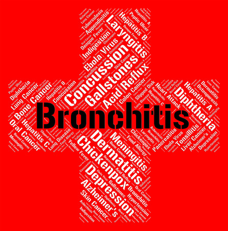 bronchitis: Bronchitis Word Indicating Poor Health And Ill