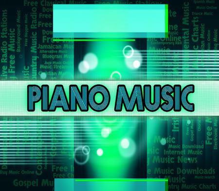 tune: Piano Music Indicating Audio Soundtrack And Tune