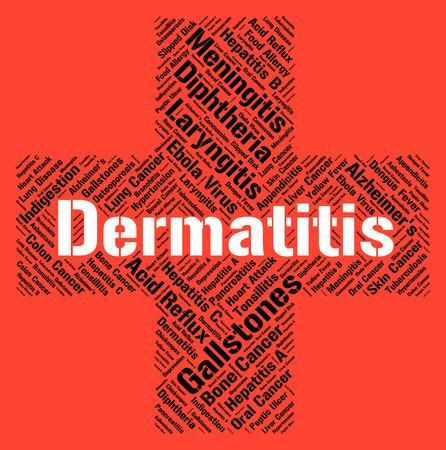 afflictions: Dermatitis Word Indicating Skin Disease And Diseased