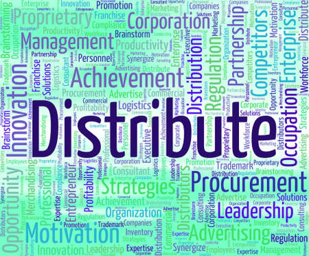 distributing: Distribute Word Showing Supply Chain And Distributing