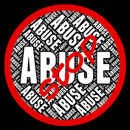 abuses: Stop Abuse Meaning Warning Sign And Danger