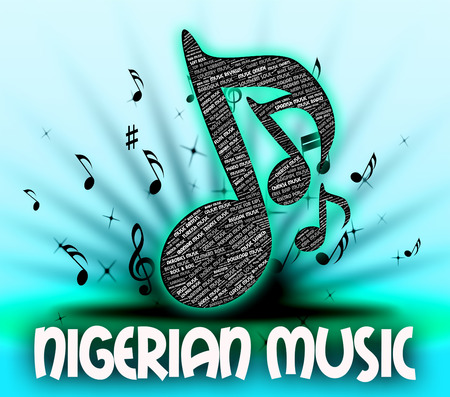nigerian: Nigerian Music Representing Sound Track And Singing