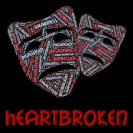 heartbroken: Heartbroken Word Representing Heavy Hearted And Grieving