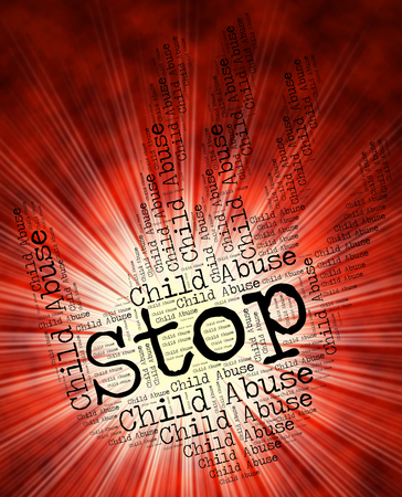 abuses: Stop Child Abuse Representing Ill-Treat Childhood And Kid Stock Photo