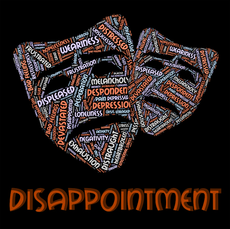downhearted: Disappointment Word Showing Let Down And Displeased Stock Photo