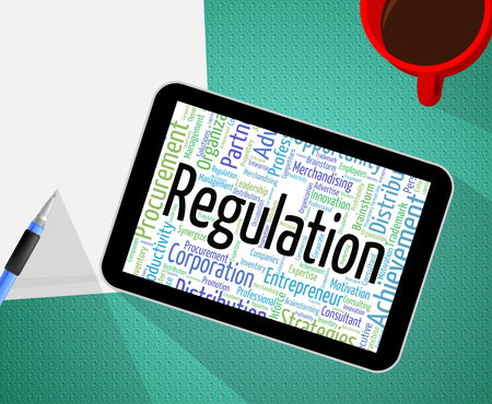 regulated: Regulation Word Representing Wordcloud Text And Regulate Stock Photo
