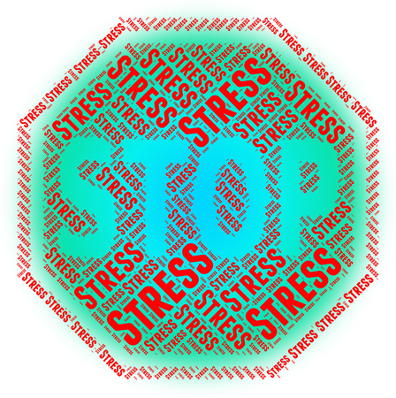 stressful: Stop Stress Representing Stressing Stressful And Restriction