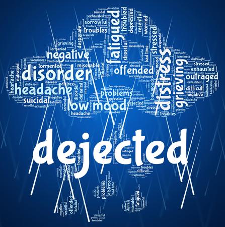 dejected: Dejected Word Representing Gloomy Dispirited And Crestfallen