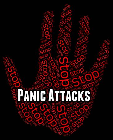 panic: Panic Attacks Meaning Warning Sign And Stopped Stock Photo