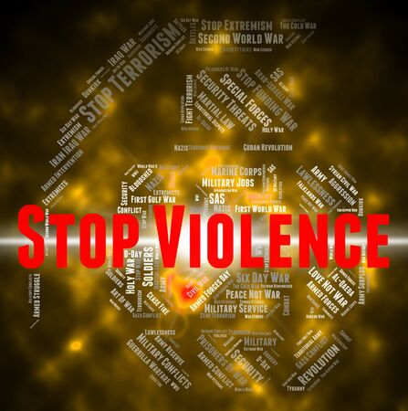 savagery: Stop Violence Showing Warning Sign And Danger Stock Photo