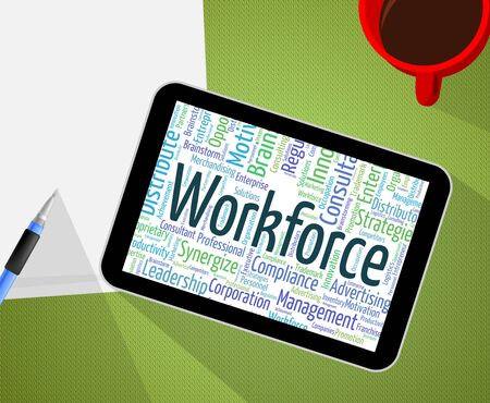 manpower: Workforce Word Representing Human Resources And Manpower