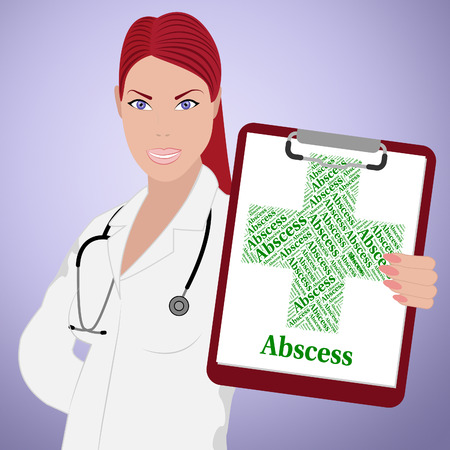 poor health: Abscess Word Indicating Poor Health And Infirmity