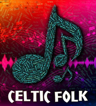 harmonies: Celtic Folk Indicating Sound Tracks And Tune
