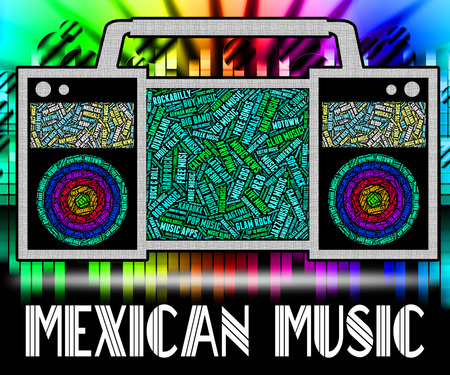 tunes: Mexican Music Representing Sound Tracks And Tunes