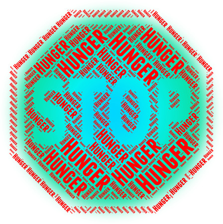 hunger: Stop Hunger Meaning Lack Of Food And Warning Sign Stock Photo