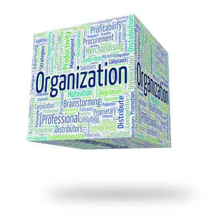 structuring: Organization Word Showing Wordcloud Organize And Organized