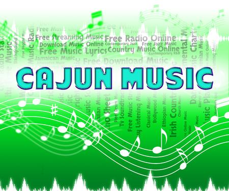 harmonies: Cajun Music Indicating Southern Louisiana And Singing