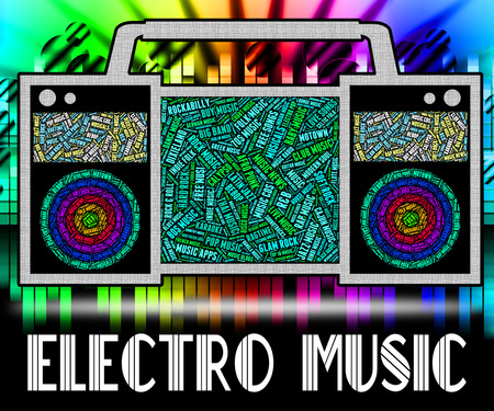 electro: Electro Music Meaning Sound Track And Soundtrack Stock Photo