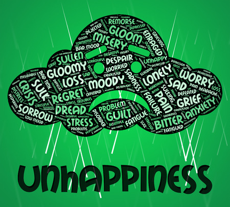unhappiness: Unhappiness Word Showing Grief Stricken And Sad