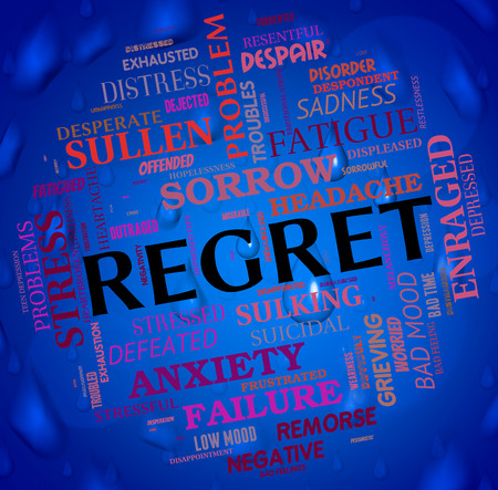 remorse: Regret Word Meaning Sorry Remorse And Apologetic Stock Photo