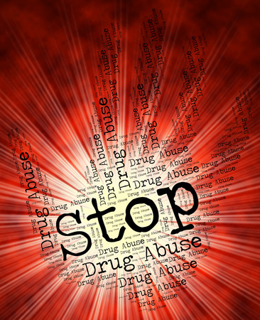 drug abuse: Stop Drug Abuse Representing Hurt Dope And Drugs