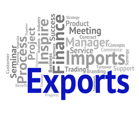 exportation: Exports Word Meaning Sell Abroad And Exporting
