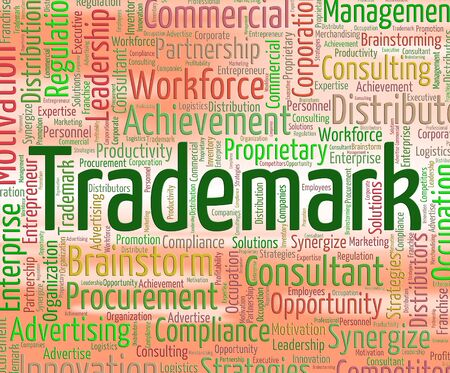 trademark: Trademark Word Showing Brand Name And Motif