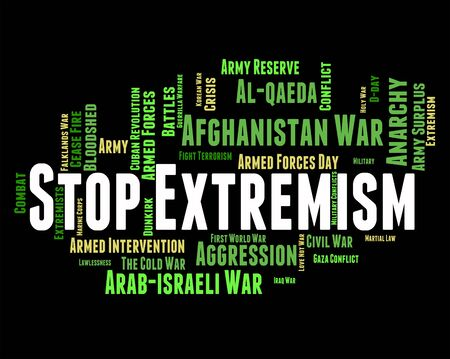 fanaticism: Stop Extremism Meaning Warning Sign And Extremists