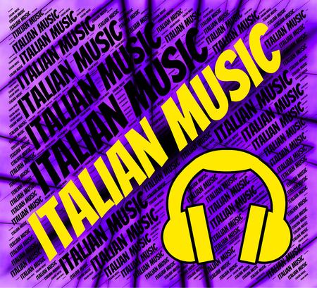 harmonies: Italian Music Showing Sound Tracks And Soundtrack