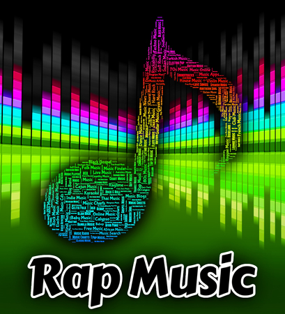 rap music: Rap Music Meaning Sound Tracks And Tunes Stock Photo