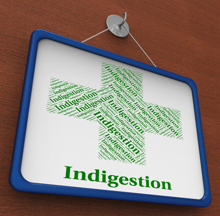 Indigestion Word Meaning Ill Health And Sick