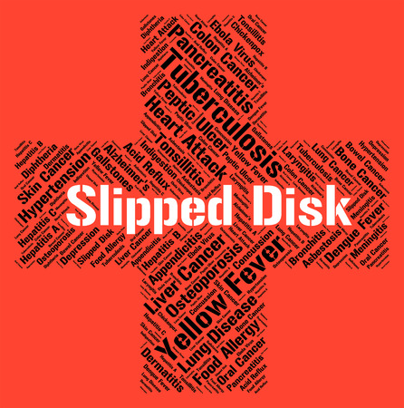 slipped: Slipped Disc Meaning Ill Health And Hernia