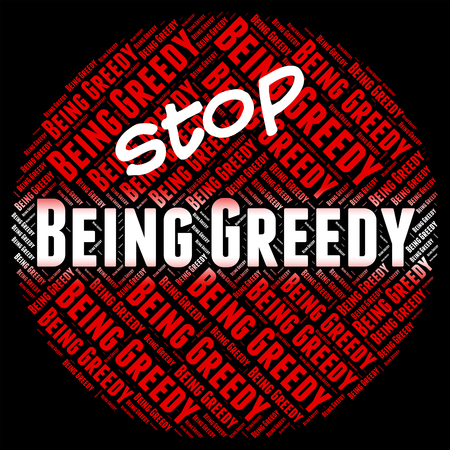 indulgent: Stop Being Greedy Meaning Self Indulgent And Restriction Stock Photo