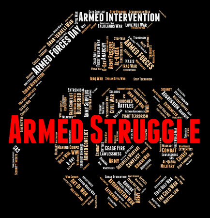 armed: Armed Struggle Showing Wage War And Clashes Stock Photo