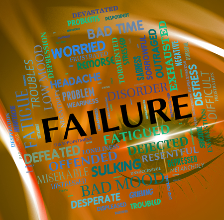 fails: Failure Word Representing Lack Of Success And Failing Fails Stock Photo
